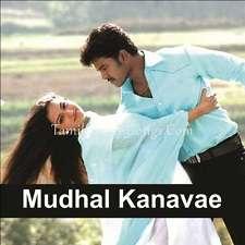 Mudhal Kanave