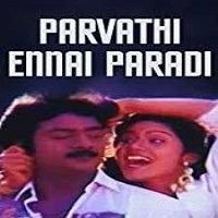 Parvathi Ennai Paradi