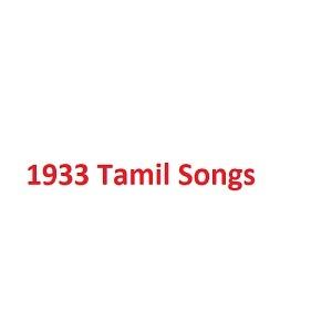 1933 Tamil Songs