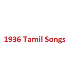 1936 Tamil Songs