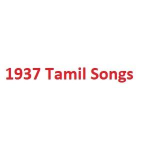 1937 Tamil Songs
