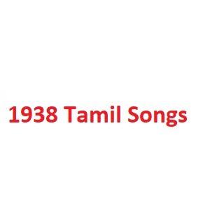 1938 Tamil Songs