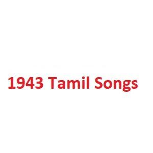 1943 Tamil Songs