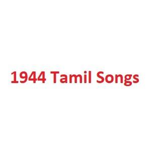 1944 Tamil Songs