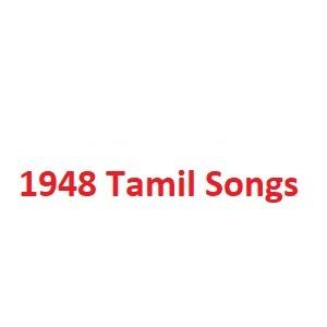 1948 Tamil Songs