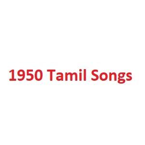 1950 Tamil Songs