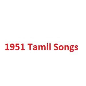 1951 Tamil Songs