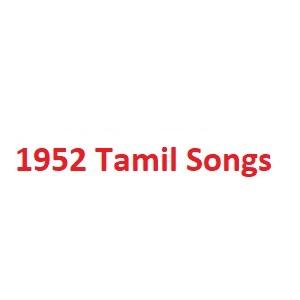 1952 Tamil Songs