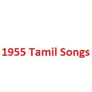 1955 Tamil Songs
