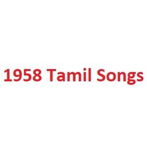 1958 Tamil Songs