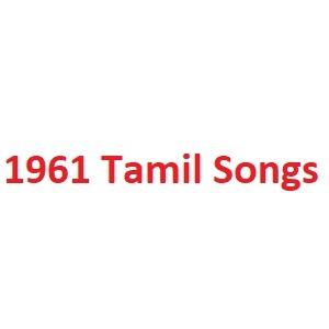 1961 Tamil Songs