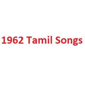 1962 Tamil Songs