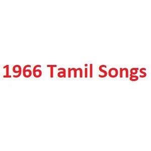 1966 Tamil Songs