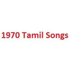 1970 Tamil Songs