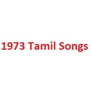 1973 Tamil Songs