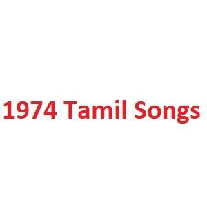 1974 Tamil Songs