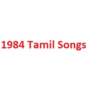 1984 Tamil Songs