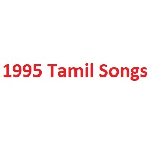 1995 Tamil Songs