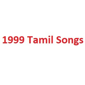 1999 Tamil Songs