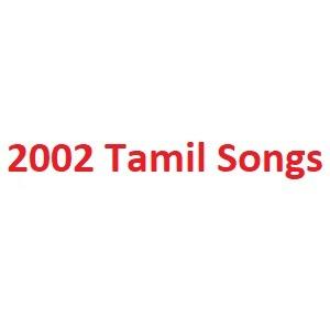2002 Tamil Songs