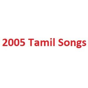 2005 Tamil Songs