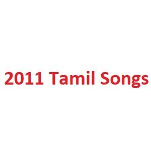 2011 Tamil Songs