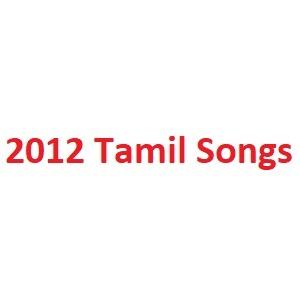 2012 Tamil Songs