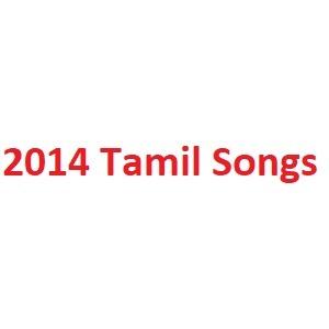 2014 Tamil Songs